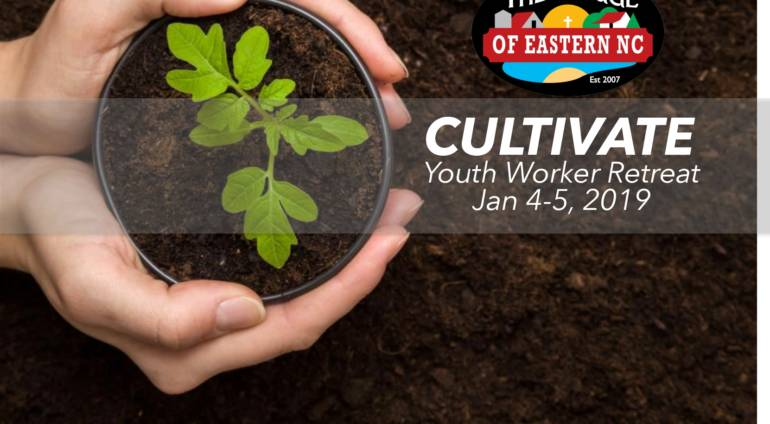 CULTIVATE: Youth Worker Retreat